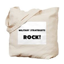 Military Strategists ROCK Tote Bag