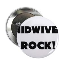 "Midwives ROCK 2.25"" Button"