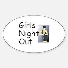 Girls Night Out Sticker (Oval)