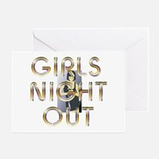 Girls Night Out Greeting Card