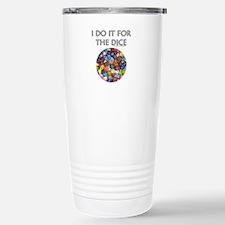 I do it for the dice! (Circular) Travel Mug