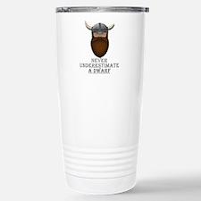 Never Underestimate a Dwarf Travel Mug