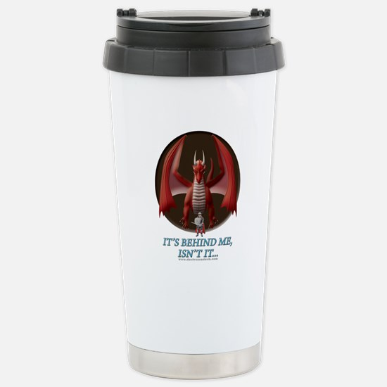 It's Behind Me ... Stainless Steel Travel Mug