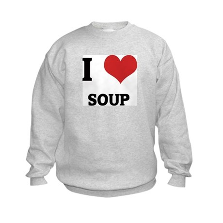 I Love Soup Kids Sweatshirt