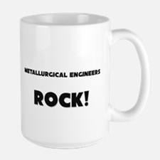 Metallurgical Engineers ROCK Large Mug