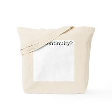 got continuity? Tote Bag