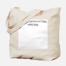 If the script supervisor ain't happy... Tote Bag