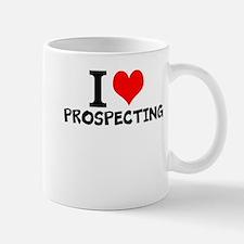 I Love Prospecting Mugs