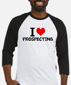 I Love Prospecting Baseball Jersey