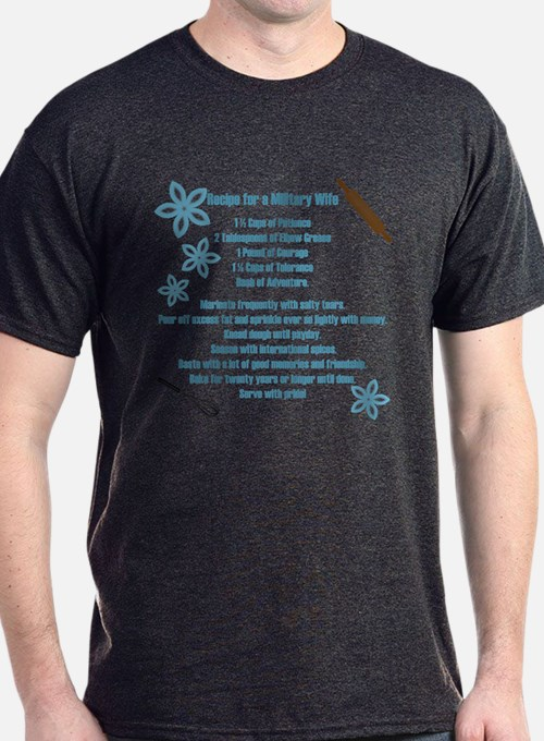 Recipe for a Military Wife T-Shirt