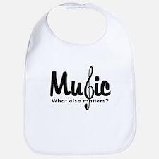 Music What Else Matters Bib