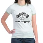 Less work, more shopping Jr. Ringer T-Shirt