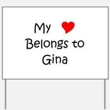 Cute Gina Yard Sign