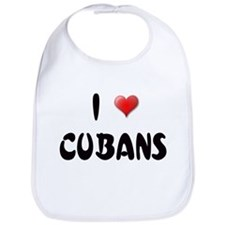 I LOVE CUBANS Bib