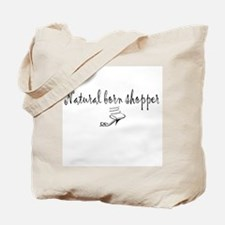 Natural born shopper Tote Bag