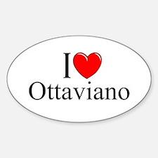 """I Love (Heart) Ottaviano"" Oval Decal"
