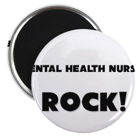 "Mental Health Nurses ROCK 2.25"" Magnet (10 pack)"