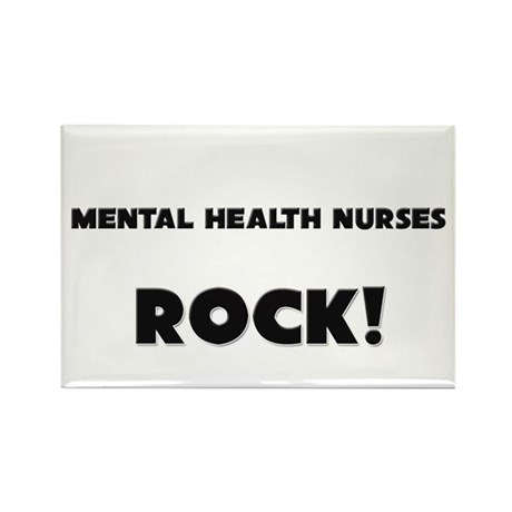 Mental Health Nurses ROCK Rectangle Magnet