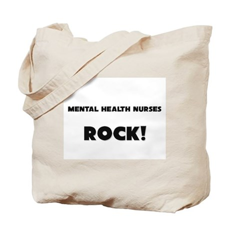 Mental Health Nurses ROCK Tote Bag