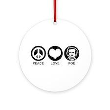 Peace Love Poe Ornament (Round)