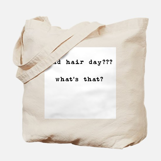Bad Hair Day? What's That Tote Bag