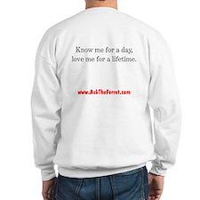 Ferret Saying 001 Sweatshirt