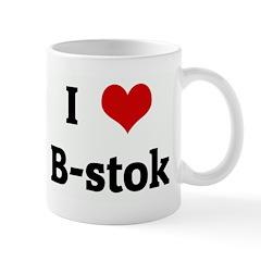 I Love B-stok Mug