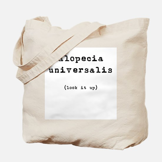 Alopecia Universalis (look it Tote Bag