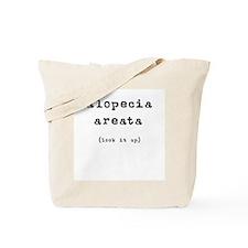 Alopecia Areata (look it up) Tote Bag