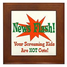 Screaming Kids NOT Cute Framed Tile