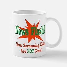 Screaming Kids NOT Cute Mug