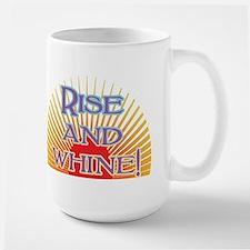 Rise and Whine Large Mug