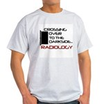 Crossing Over to the Darkside Light T-Shirt
