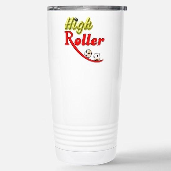 High Roller Stainless Steel Travel Mug