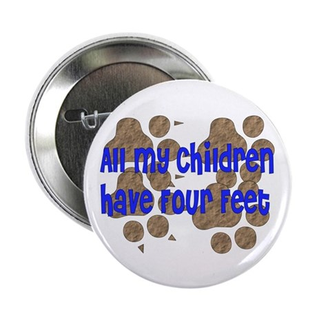 """Four-Footed Children 2.25"""" Button (100 pack)"""