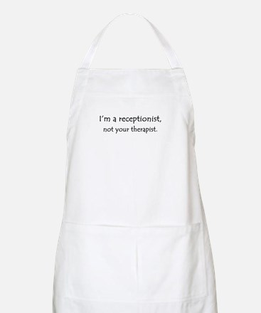 I'm a receptionist, not your therapist BBQ Apron