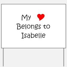 Funny Isabelle Yard Sign
