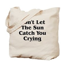 Catch You Crying - TuneTitles Tote Bag