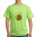 I'm Five Green T-Shirt