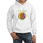 I'm Five Hooded Sweatshirt