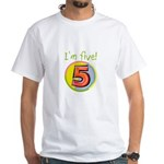 I'm Five White T-Shirt