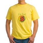 I'm Five Yellow T-Shirt