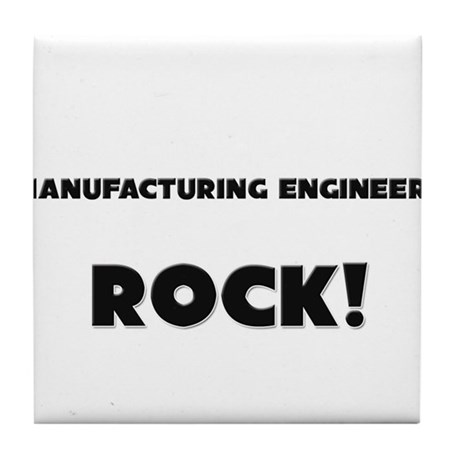 Manufacturing Engineers ROCK Tile Coaster