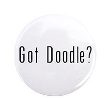 """Got Doodle? 3.5"""" Button"""