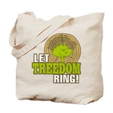 Let Treedom Ring! Tote Bag