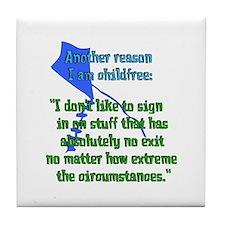 Child-Free Reason Tile Coaster