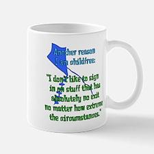 Child-Free Reason Mug