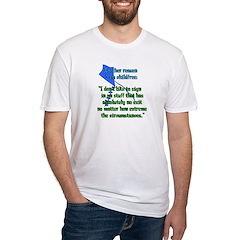 Child-Free Reason Shirt