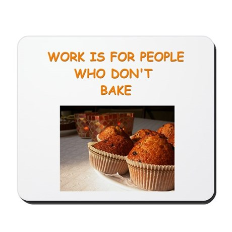 baking gifts t-shirts Mousepad