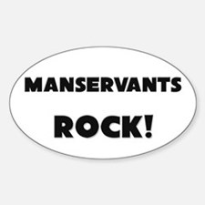 Manservants ROCK Oval Decal